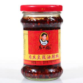 国民老妈# 陶华碧 老干妈 肉丝豆豉油辣椒 210g 5.9元